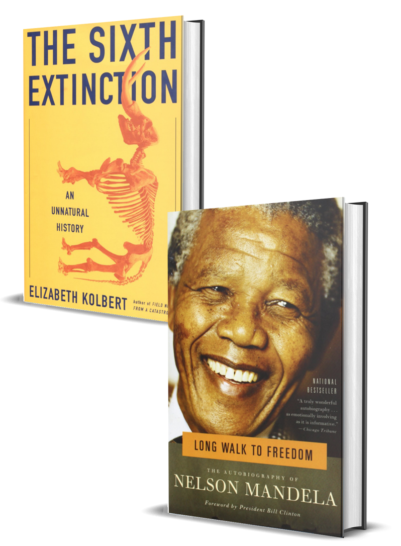 The Sixth Extinction and Long Walk to Freedom